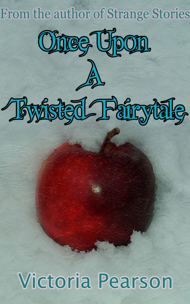 cover of Once Upon A Twisted Fairytale  by victoria pearson. clicking this image takes you to the page about Once Upon A Twisted Fairytale on this blog.